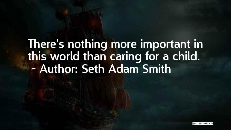 Inspirational Serving Quotes By Seth Adam Smith