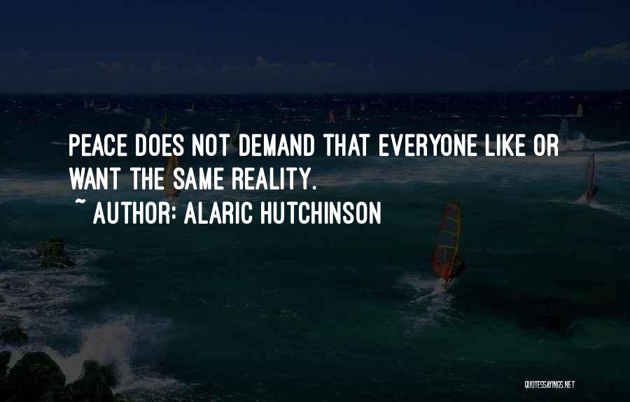 Inspirational Unity Quotes By Alaric Hutchinson