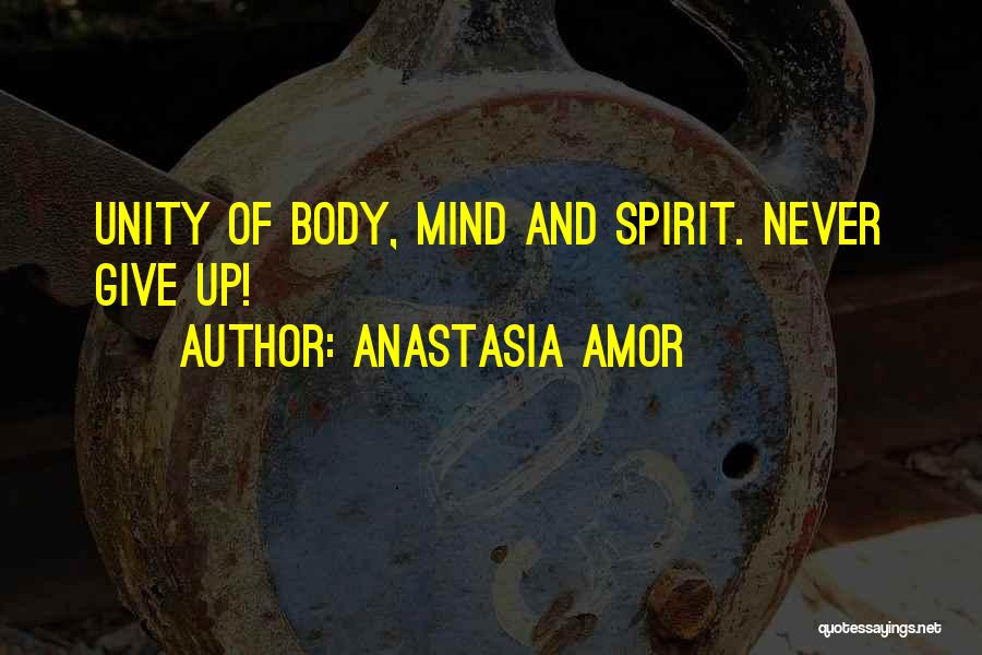 Inspirational Unity Quotes By Anastasia Amor