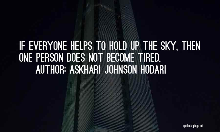 Inspirational Unity Quotes By Askhari Johnson Hodari