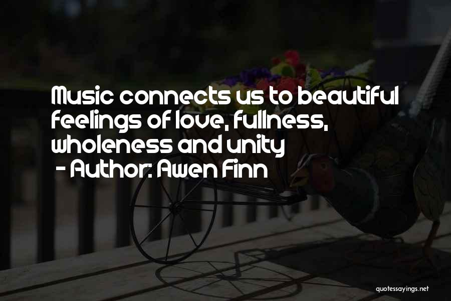Inspirational Unity Quotes By Awen Finn