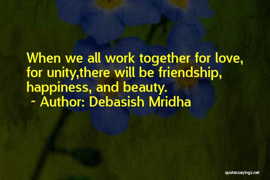 Inspirational Unity Quotes By Debasish Mridha