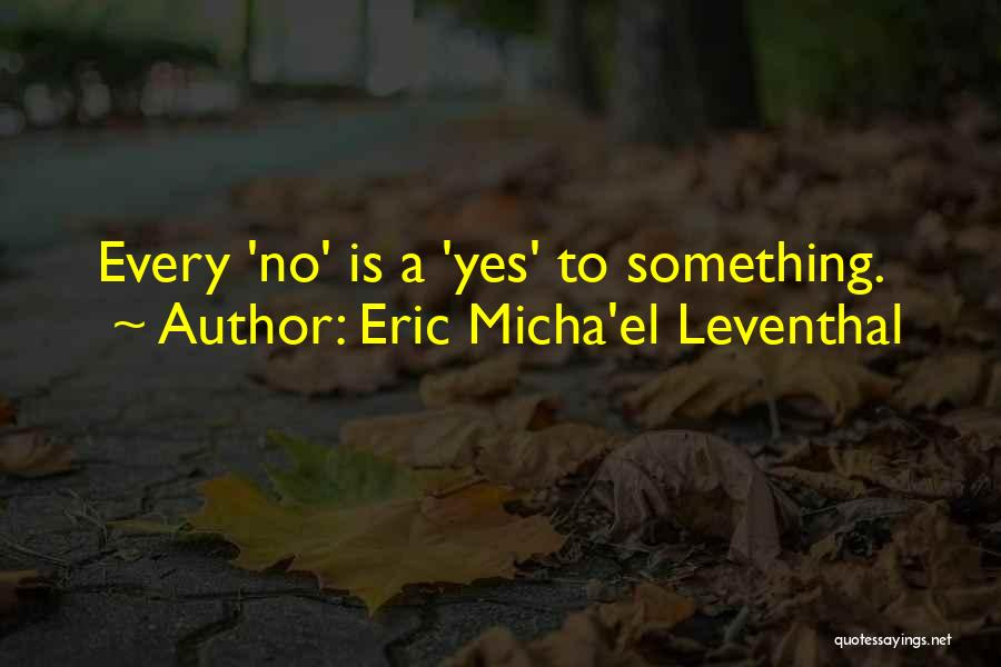 Inspirational Unity Quotes By Eric Micha'el Leventhal