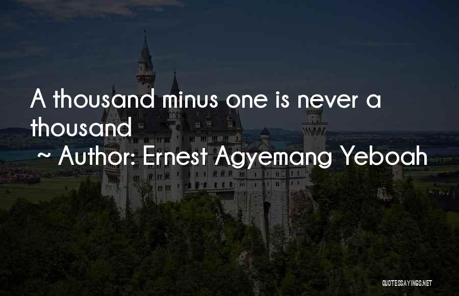 Inspirational Unity Quotes By Ernest Agyemang Yeboah