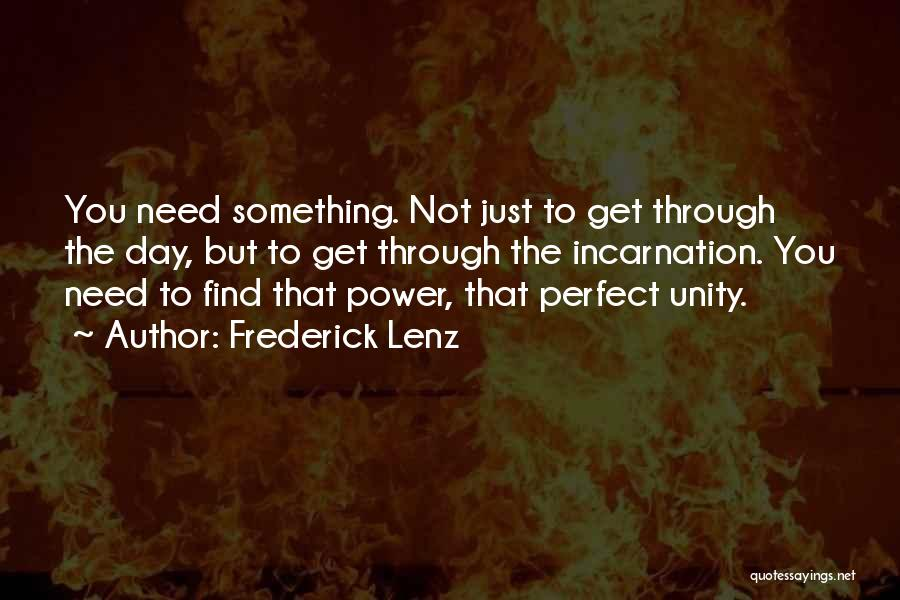 Inspirational Unity Quotes By Frederick Lenz