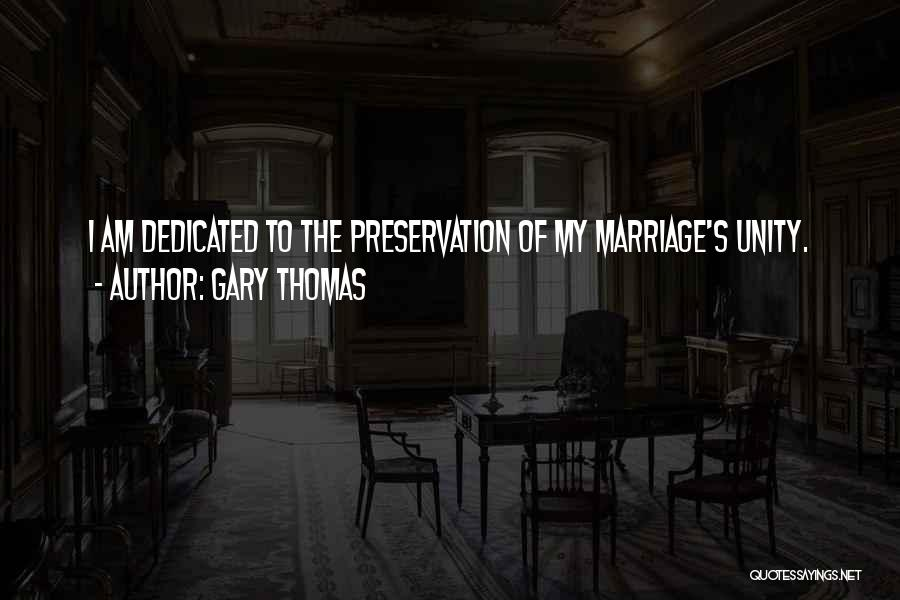 Inspirational Unity Quotes By Gary Thomas