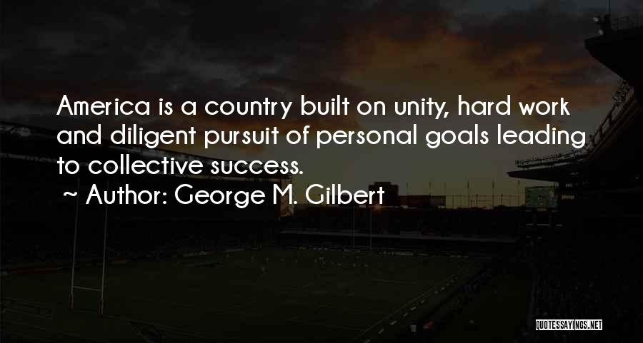 Inspirational Unity Quotes By George M. Gilbert