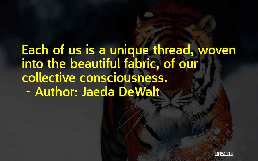 Inspirational Unity Quotes By Jaeda DeWalt