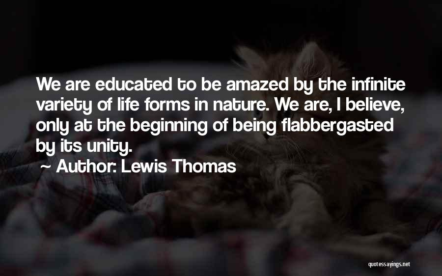 Inspirational Unity Quotes By Lewis Thomas