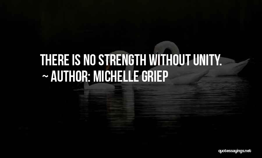 Inspirational Unity Quotes By Michelle Griep