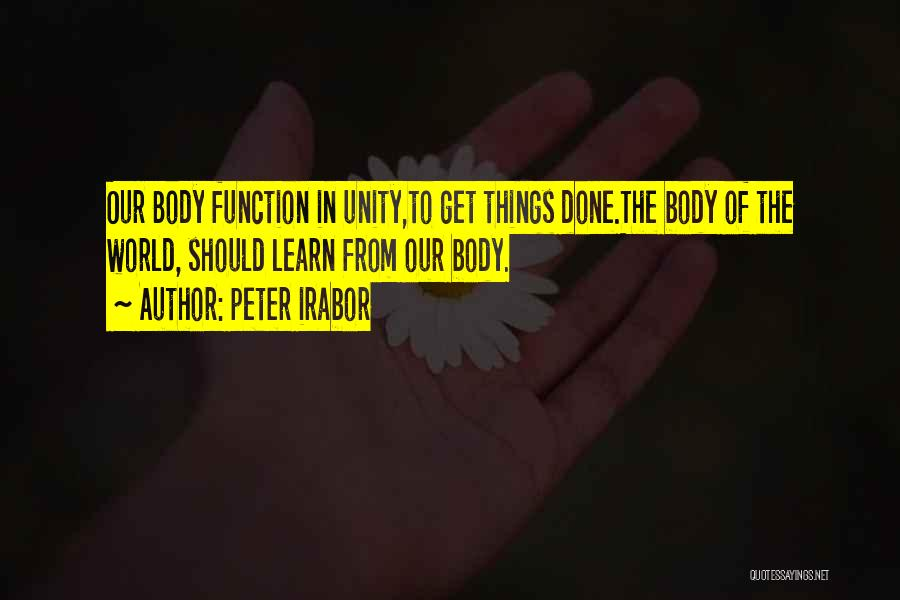 Inspirational Unity Quotes By Peter Irabor