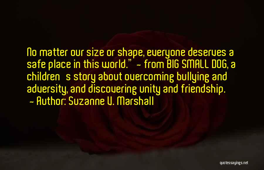 Inspirational Unity Quotes By Suzanne V. Marshall