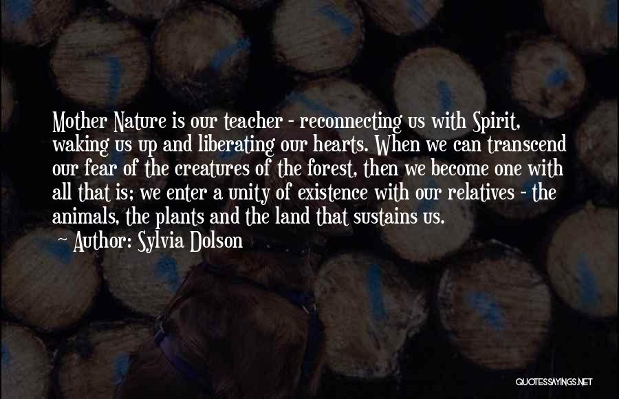 Inspirational Unity Quotes By Sylvia Dolson