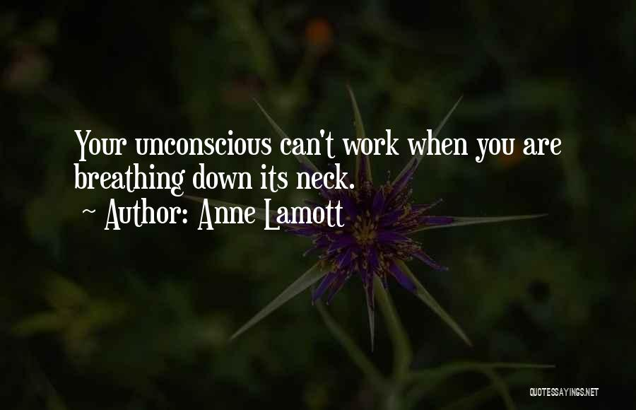 Inspirational When Your Down Quotes By Anne Lamott