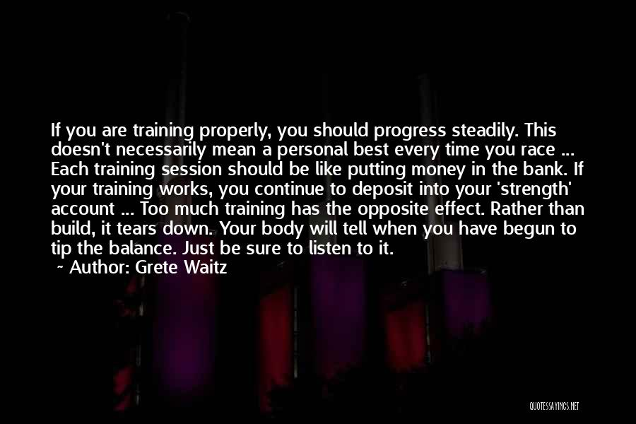Inspirational When Your Down Quotes By Grete Waitz