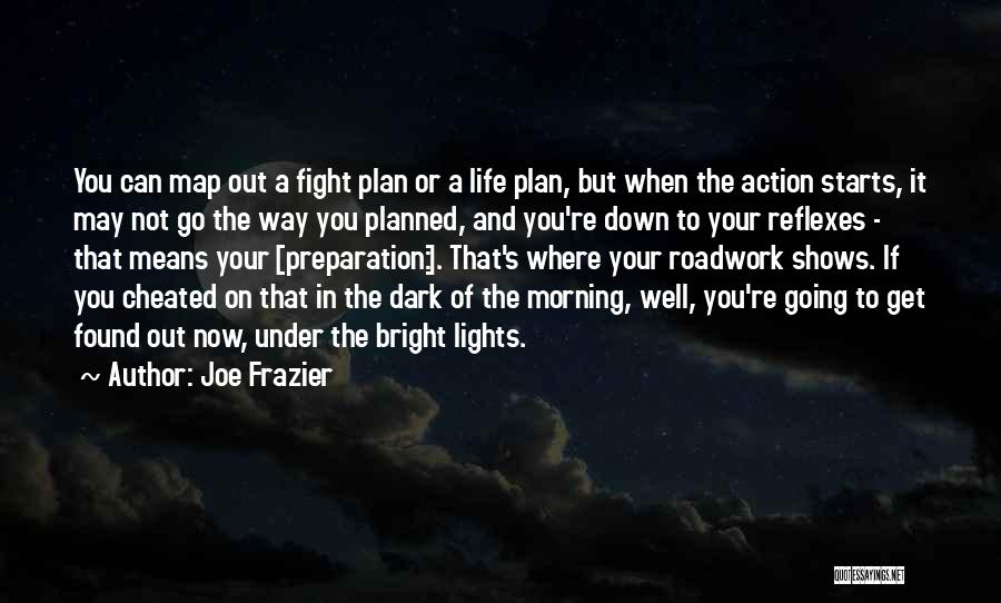 Inspirational When Your Down Quotes By Joe Frazier