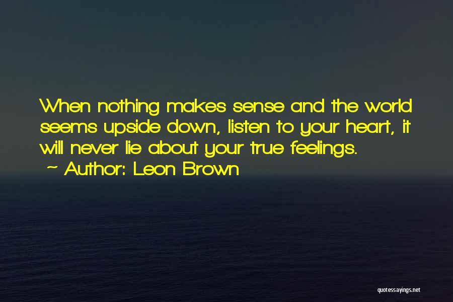 Inspirational When Your Down Quotes By Leon Brown