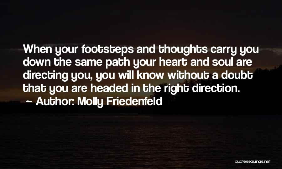Inspirational When Your Down Quotes By Molly Friedenfeld