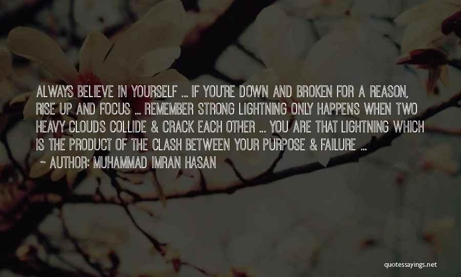 Inspirational When Your Down Quotes By Muhammad Imran Hasan