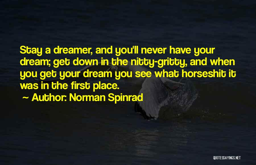 Inspirational When Your Down Quotes By Norman Spinrad