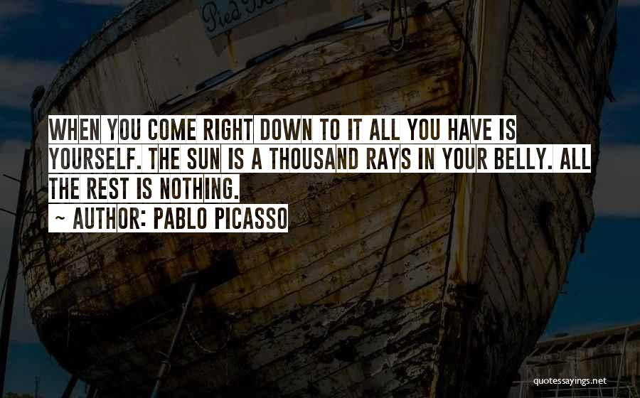 Inspirational When Your Down Quotes By Pablo Picasso