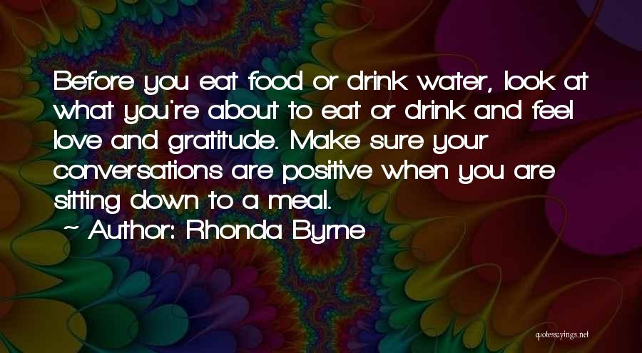 Inspirational When Your Down Quotes By Rhonda Byrne