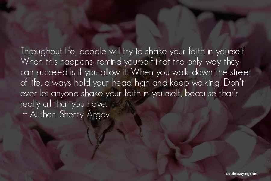 Inspirational When Your Down Quotes By Sherry Argov