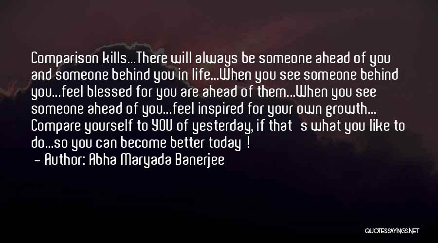 Inspired To Someone Quotes By Abha Maryada Banerjee