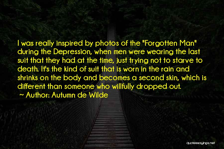 Inspired To Someone Quotes By Autumn De Wilde