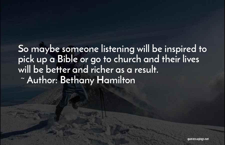 Inspired To Someone Quotes By Bethany Hamilton