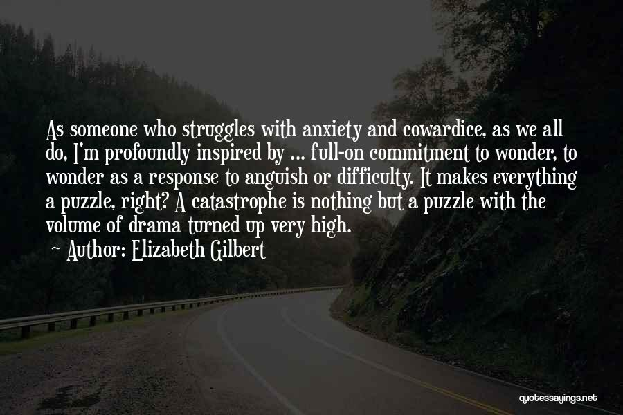 Inspired To Someone Quotes By Elizabeth Gilbert
