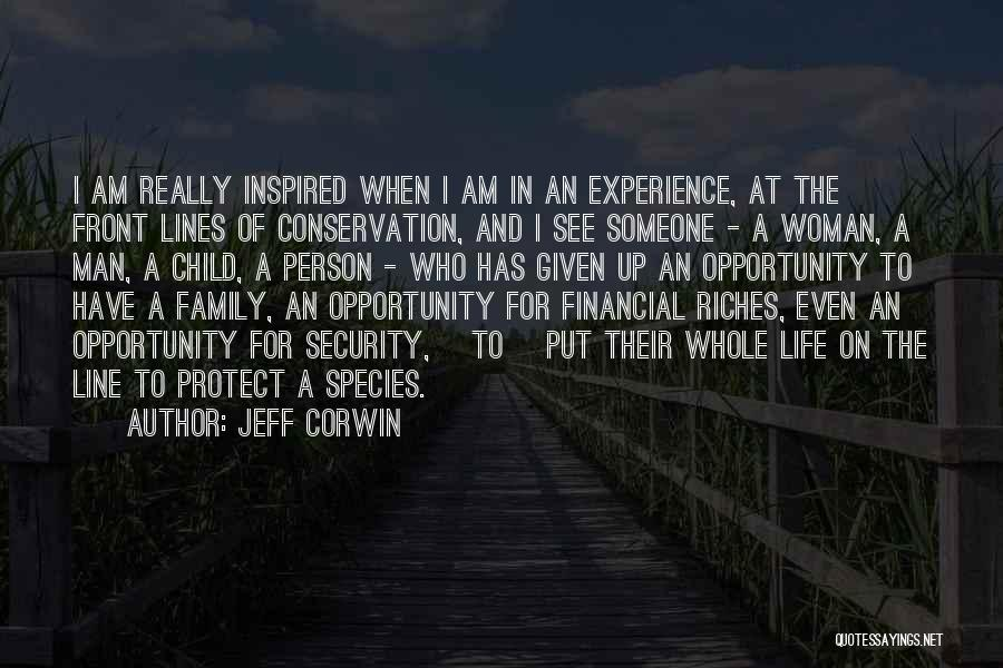 Inspired To Someone Quotes By Jeff Corwin