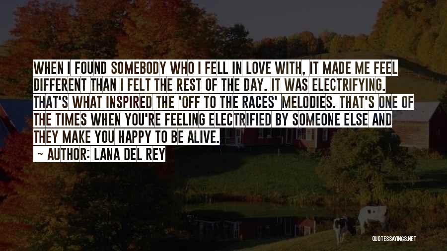 Inspired To Someone Quotes By Lana Del Rey