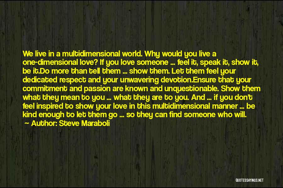 Inspired To Someone Quotes By Steve Maraboli