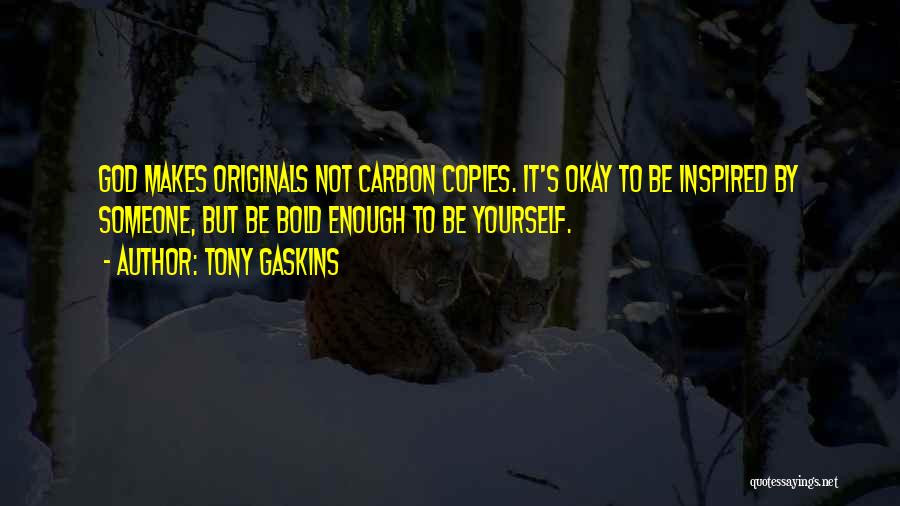 Inspired To Someone Quotes By Tony Gaskins