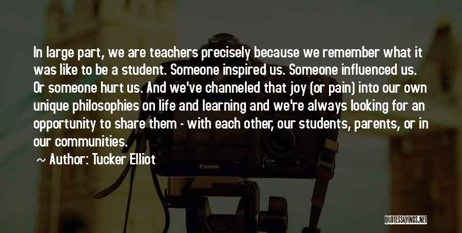 Inspired To Someone Quotes By Tucker Elliot