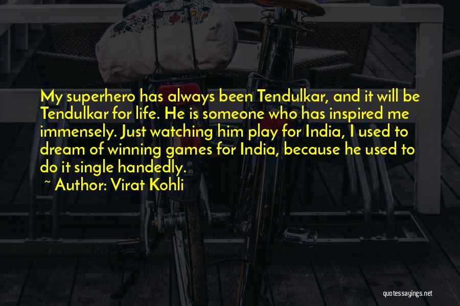 Inspired To Someone Quotes By Virat Kohli