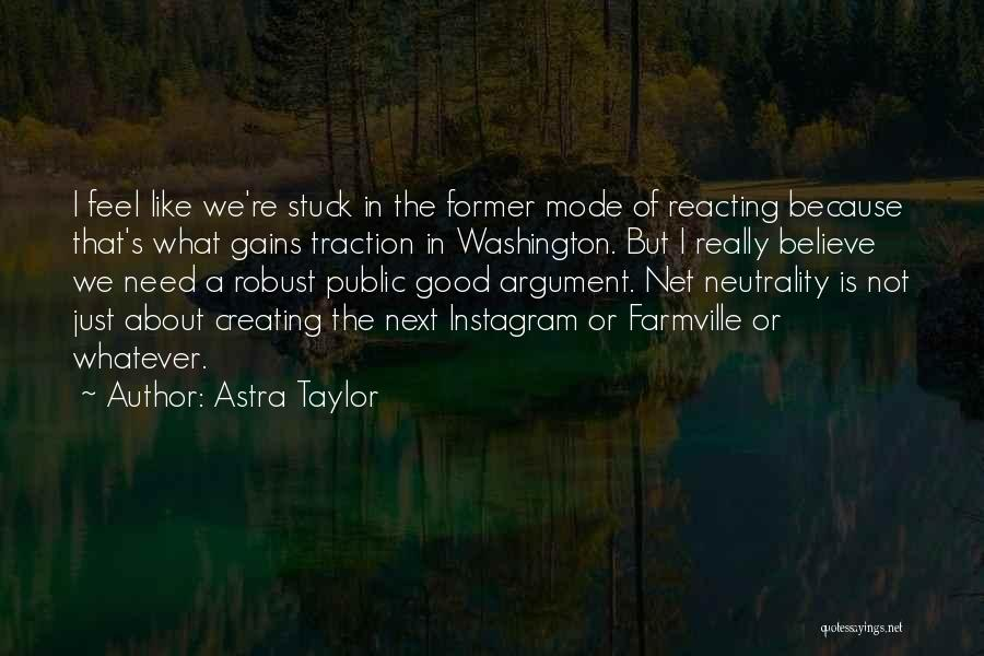 Instagram Public Quotes By Astra Taylor