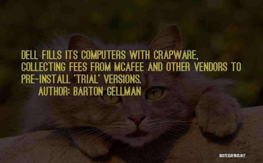 Install Quotes By Barton Gellman