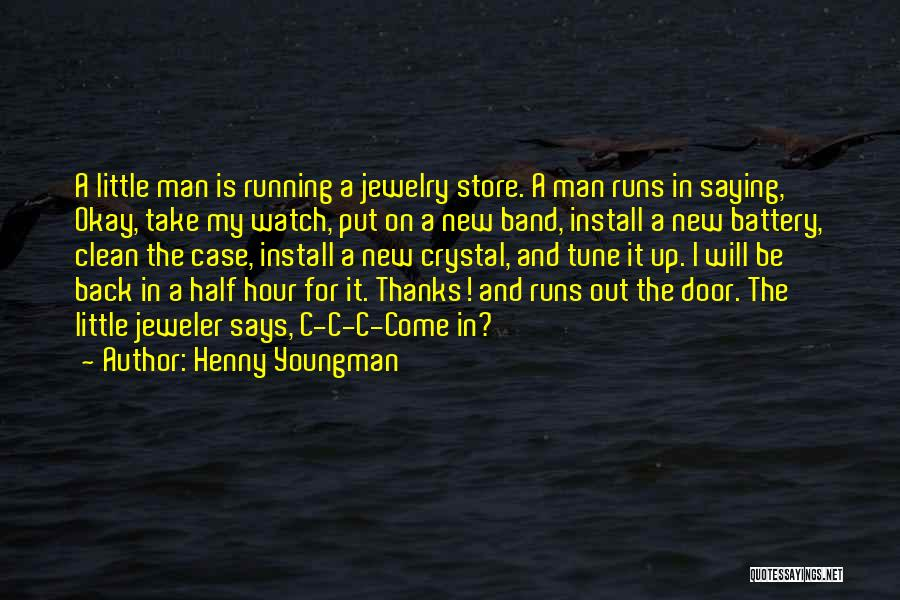 Install Quotes By Henny Youngman