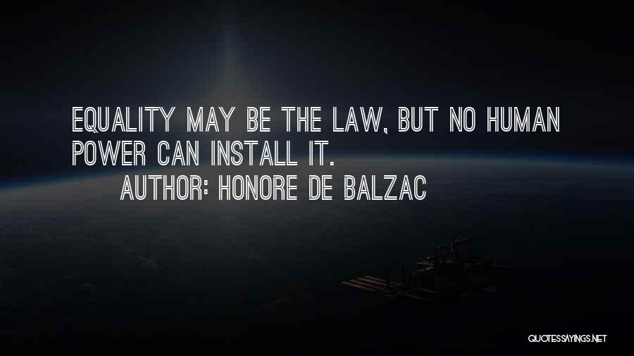 Install Quotes By Honore De Balzac