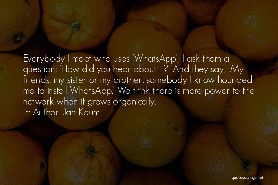 Install Quotes By Jan Koum