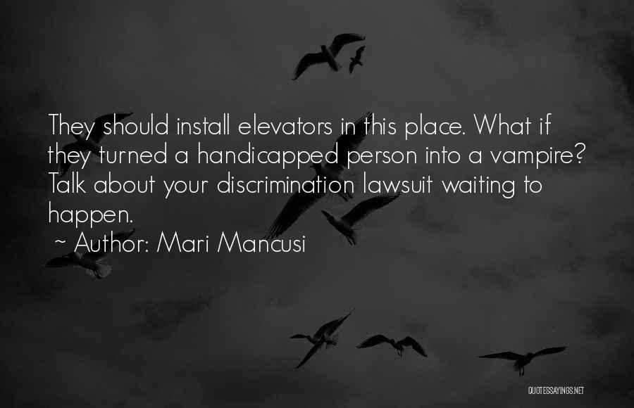 Install Quotes By Mari Mancusi