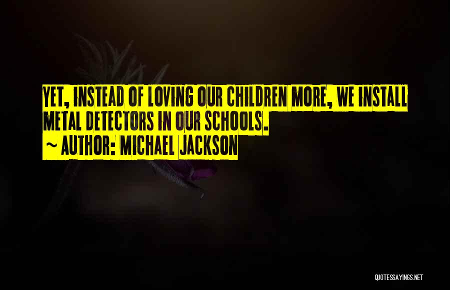 Install Quotes By Michael Jackson