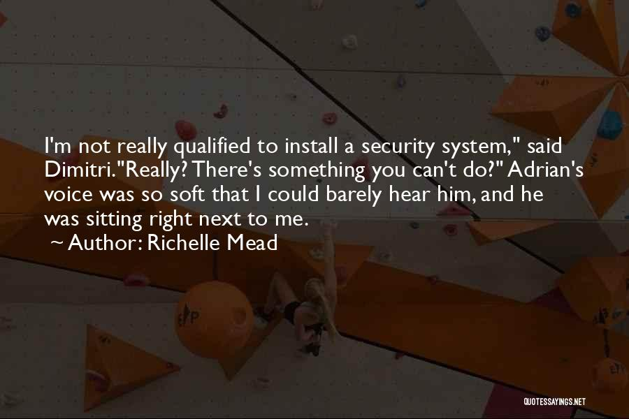 Install Quotes By Richelle Mead