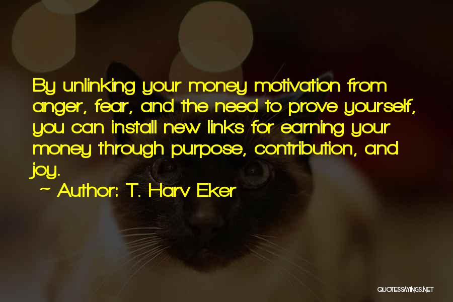 Install Quotes By T. Harv Eker