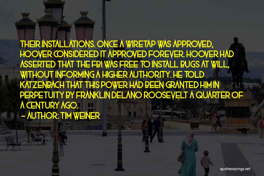 Install Quotes By Tim Weiner