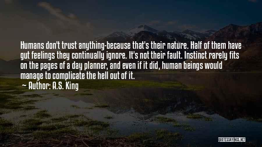 Instinct Trust Quotes By A.S. King
