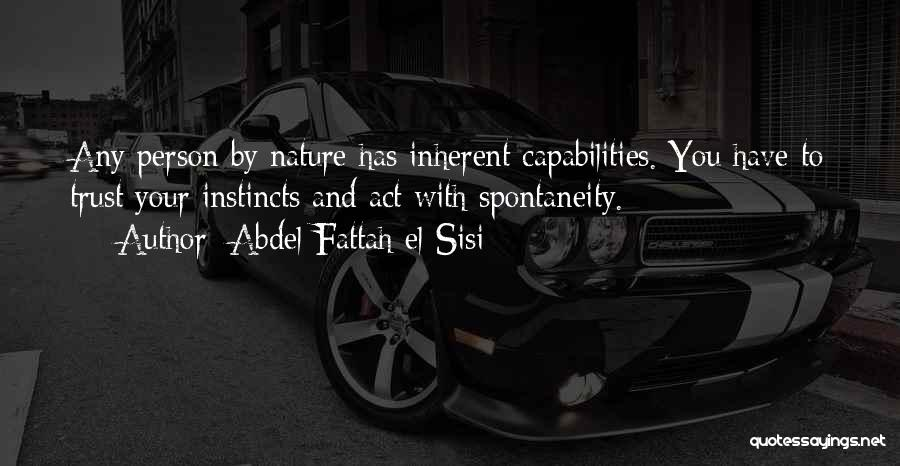 Instinct Trust Quotes By Abdel Fattah El-Sisi