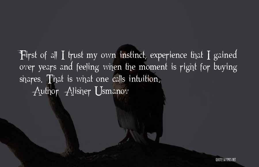 Instinct Trust Quotes By Alisher Usmanov